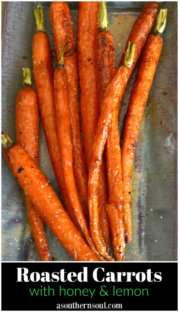 Roasted Carrots with honey and lemon is an easy to make side dish to serve any time of the year!