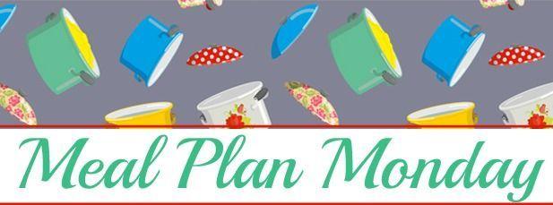 Meal Plan Monday #24
