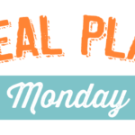 Meal Plan Monday #52