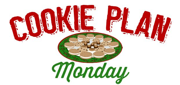 Cookie Plan Monday!