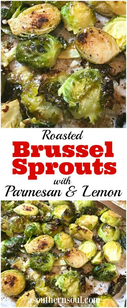 Brussel Sprouts roasted with Parmesan and lemon then seasoned perfectly are a great side dish for any meal!