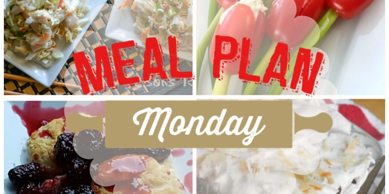 Meal Plan Monday #62 ~ Grape Tomato Cream Cheese Tulips