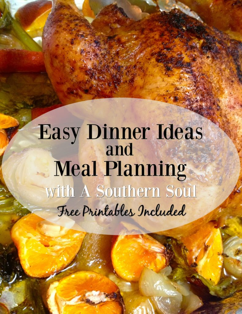 easy dinner ideas and meal planning with a southern soul