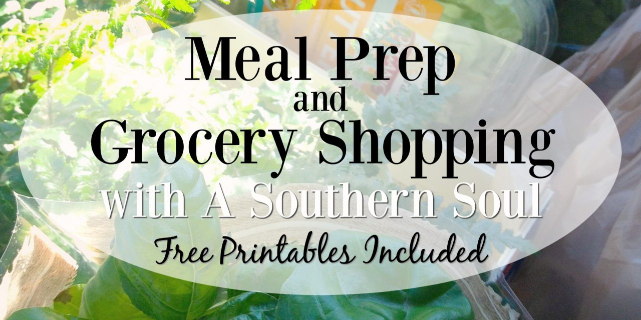 Meal Prep & Grocery Shopping • Free Printables