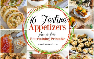 16 Festive Appetizers Plus An Entertaining Printable