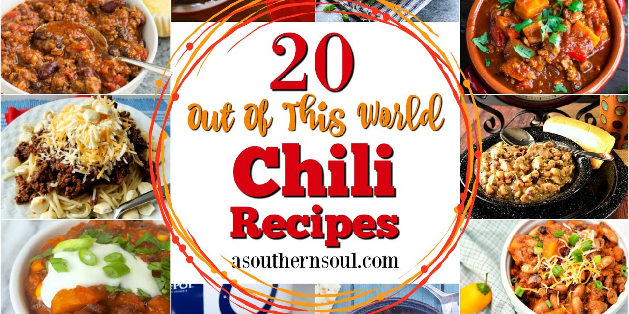 """20 """"Out Of This World"""" Chili Recipes"""