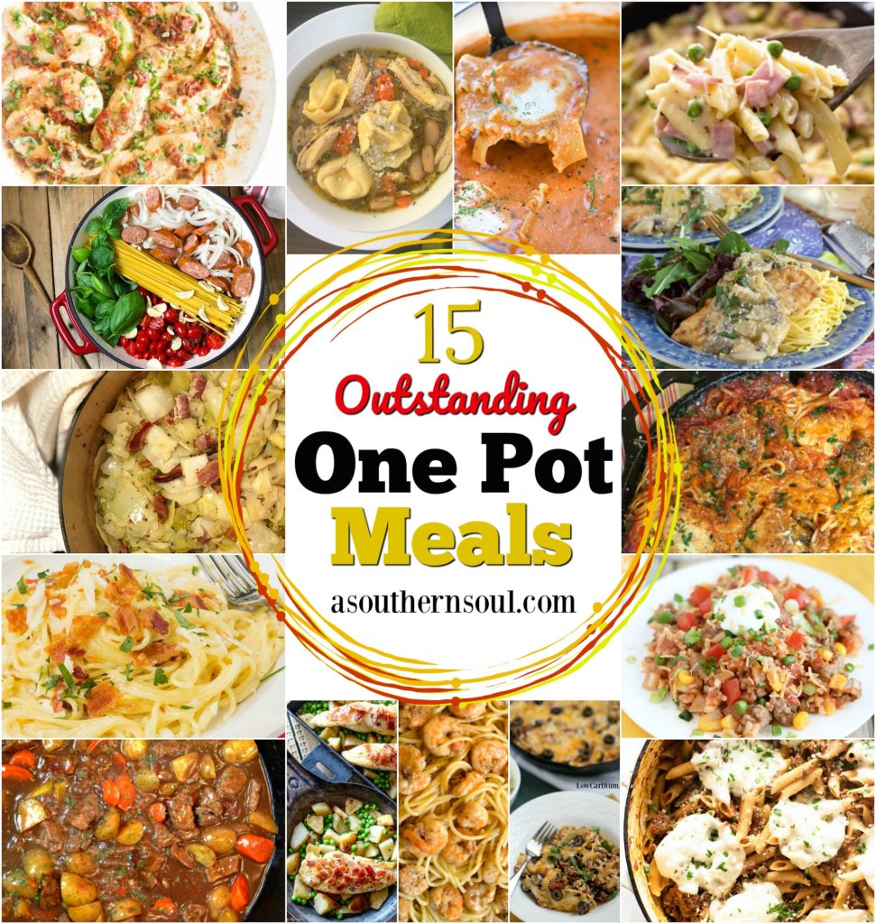 15 outstanding one pot meals a southern soul 15 one pot meal for lunch supper or dinner that are easy to make by forumfinder Images