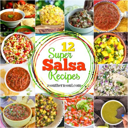 12 Super Salsa Recipes