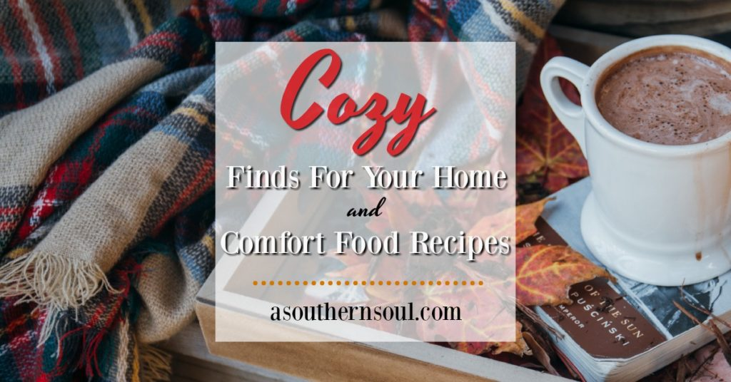 Cozy Finds For Your Home & Winter Recipes Collection - A Southern Soul