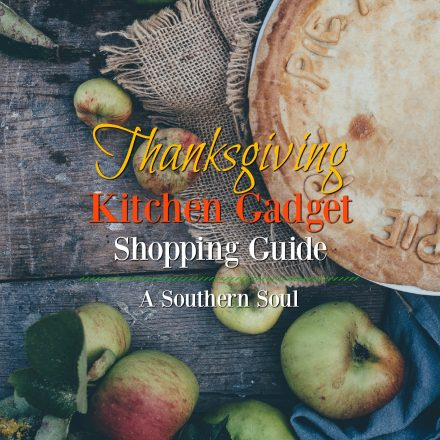 Thanksgiving Kitchen Gadget Shopping Guide & Must Make Recipes