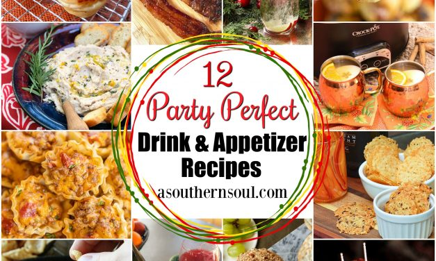 12 Party Perfect Drink & Appetizer Recipes