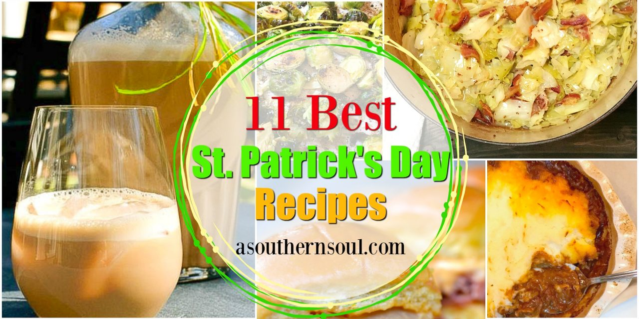 Eleven BEST St. Patrick's Day Recipes