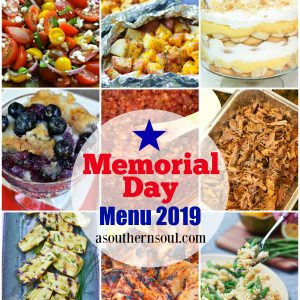 Smoked pulled pork, grilled chicken, salads, foil pack potatoes, baked beans, banana pudding and blueberry cobbler are the all American recipes on the menu for Memorial Day 2019!