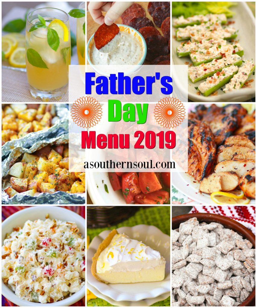 Father's Day Menu for 2019 with grilled chicken, cheesy potatoes, Ambrosia, stuffed celery, lemon icebox pie, salami chips and bourbon lemonade is sure to put a smile of dad's face!