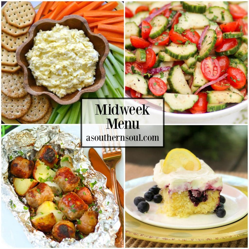 Midweek Menu #57 with Egg Salad Dip & Veggies, Sausage & Potato Foil Packs, Tomato Cucumber Salad and Lemon Blueberry Cake.