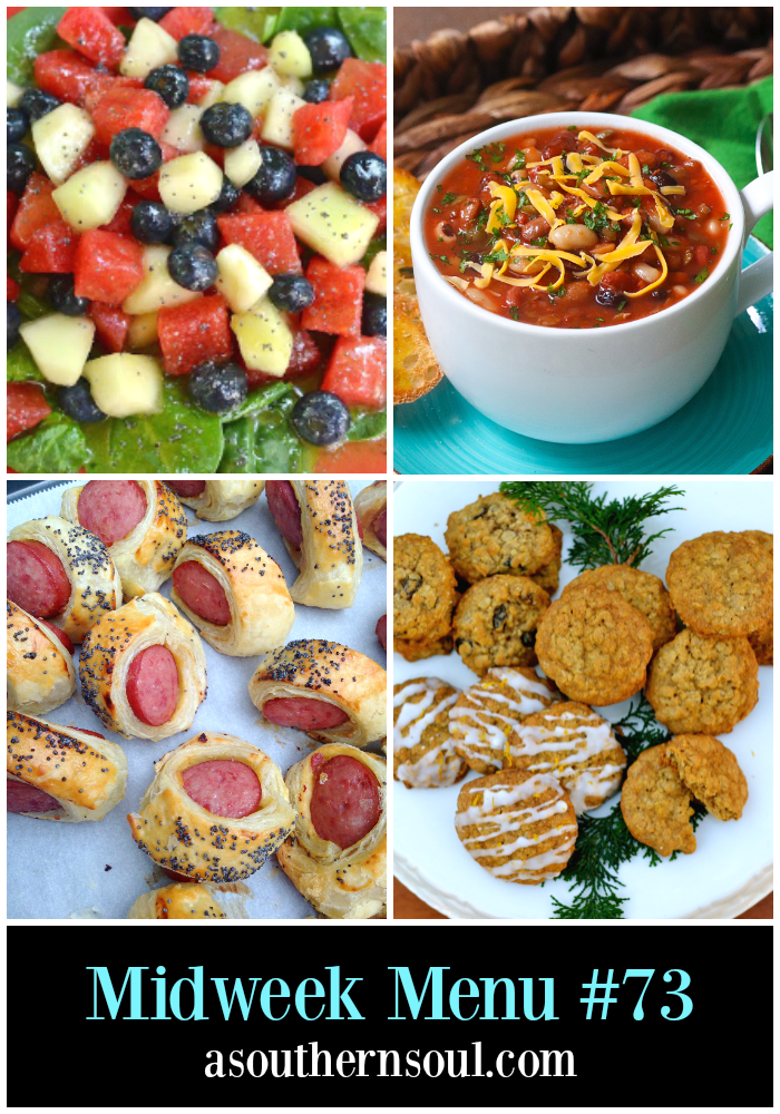Midweek Menu #73 features fruit salad with popply seed dressing, 15 bean soup, BIG pigs in a blanket and no bake butterscotch cookies.
