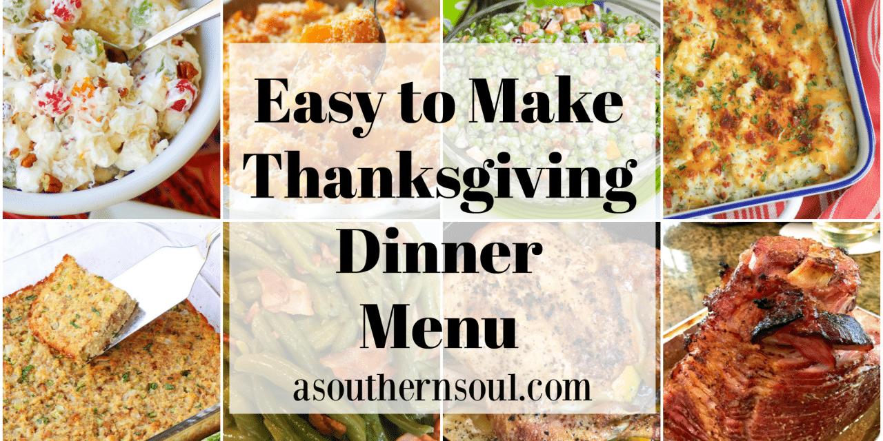 Easy To Make Thanksgiving Dinner Menu