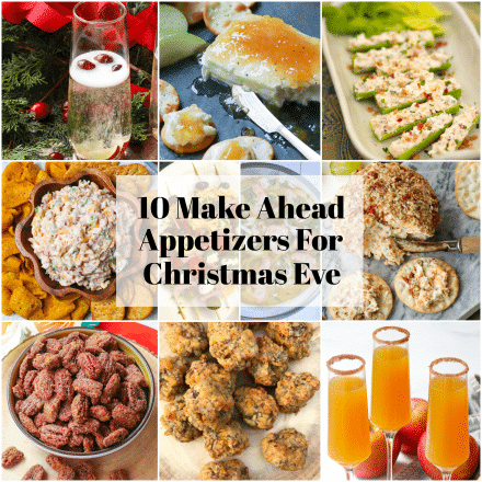 10 Make Ahead Appetizers For Christmas Eve