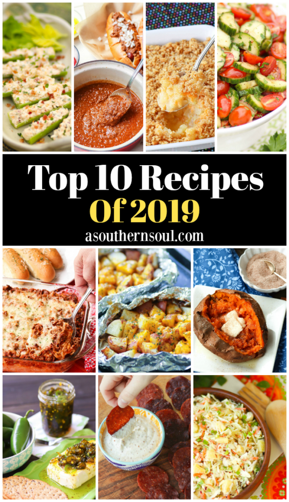 The Top 10 Recipes of 2019 are easy to make and include appetizers, salads, side dishes and main dishes.