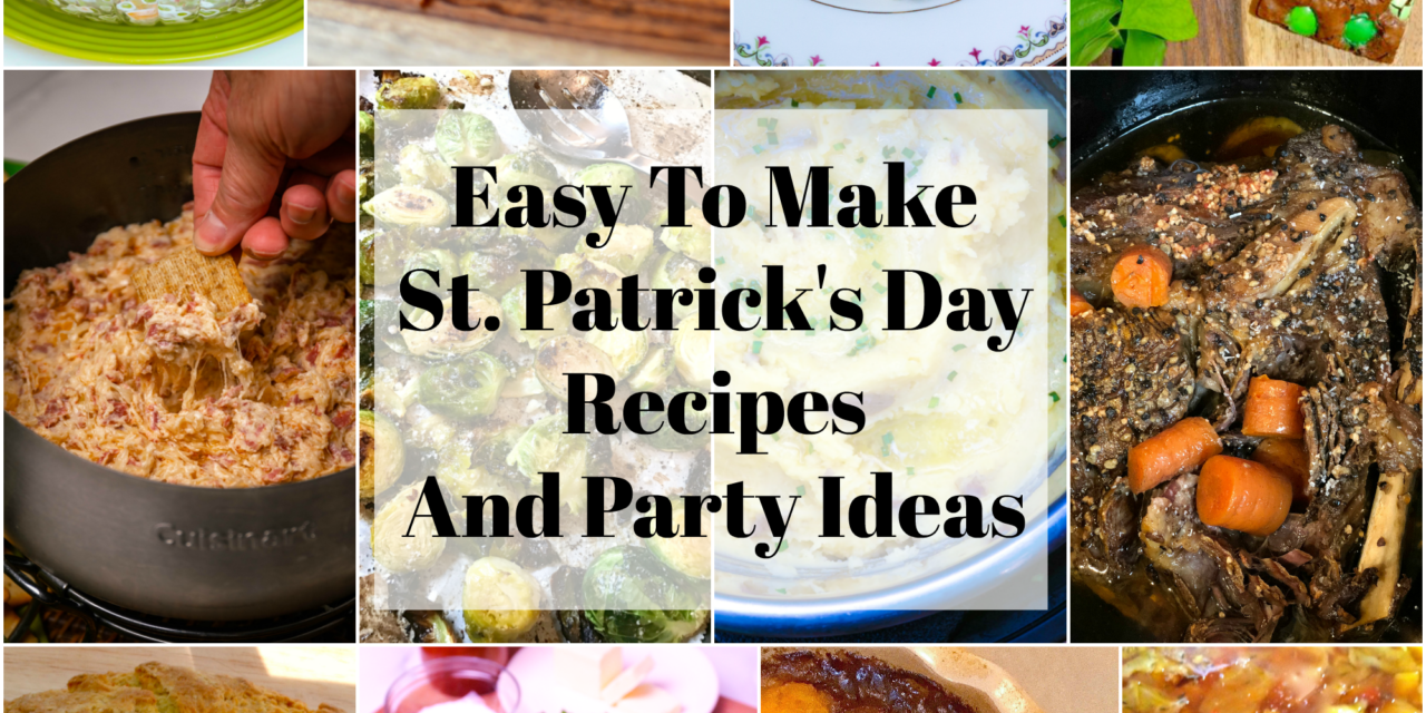 Easy St. Patrick's Day Recipes and Party Ideas