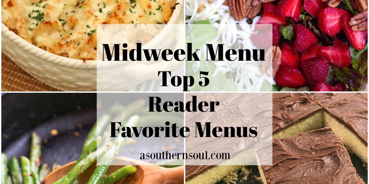 Midweek Menu Top 5 Reader Favorite Menus