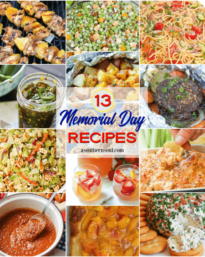 13 Memorial Days recipes include appetizers, salads, side dished, grilled meat, foil packs and desserts.
